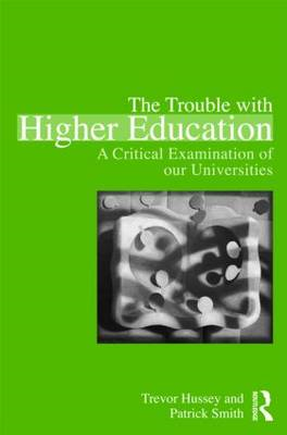 The Trouble with Higher Education (BOK)