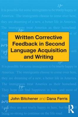 Written Corrective Feedback in Second Language Acquisition a (BOK)