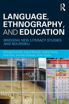 Language, Ethnography, and Education (BOK)