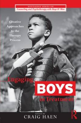 Engaging Boys in Treatment: Creative Approaches to the Therapy Process (BOK)