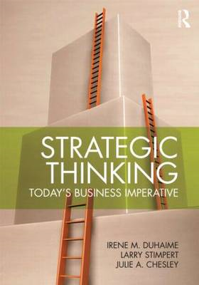 Strategic Thinking: Today's Business Imperative (BOK)