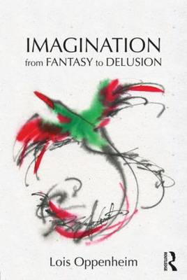 Imagination from Fantasy to Delusion (BOK)