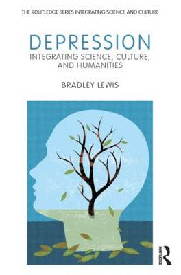 Depression: Integrating Science, Culture, and Humanities (BOK)