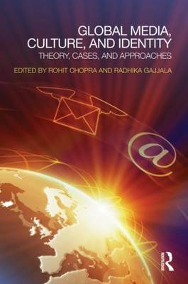 Global Media, Culture, and Identity: Theory, Cases, and Approaches (BOK)