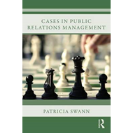 Cases in Public Relations Management (BOK)