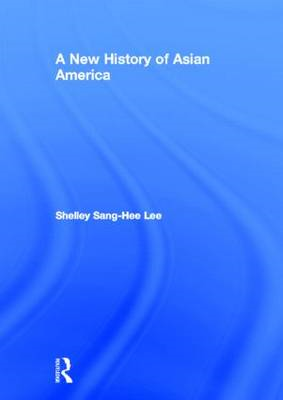 A New History of Asian America (BOK)