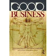Good Business: Exercising Effective and Ethical Leadership (BOK)