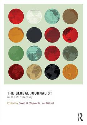 The Global Journalist in the 21st Century (BOK)