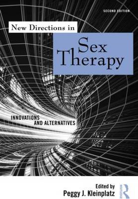 New Directions in Sex Therapy: Innovations and Alternatives (BOK)