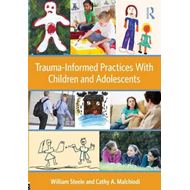 Trauma-Informed Practices With Children and Adolescents (BOK)