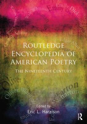 Encyclopedia of American Poetry: The Nineteenth Century (BOK)