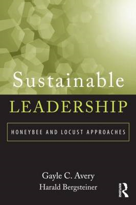 Sustainable Leadership: Honeybee and Locust Approaches (BOK)