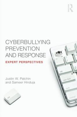 Cyberbullying Prevention and Response: Expert Perspectives (BOK)