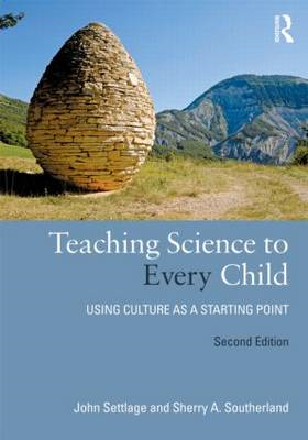 Teaching Science to Every Child: Using Culture as a Starting Point (BOK)