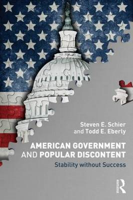 American Government and Popular Discontent: Stability without Success (BOK)