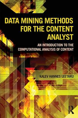 Data Mining Methods for the Content Analyst (BOK)