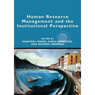 Human Resource Management and the Institutional Perspective (BOK)