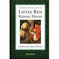 Trials and Tribulations of Little Red Riding Hood (BOK)