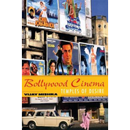 Bollywood Cinema: Temples of Desire (BOK)