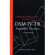 Handbook of Diagnosis and Treatment of DSM-IV-TR Personality Disorders (BOK)