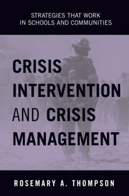 Crisis Intervention and Crisis Management: Strategies That Work in Schools and Communities (BOK)