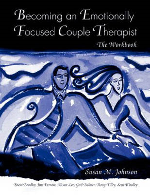 Becoming an Emotionally Focused Couple Therapist (BOK)