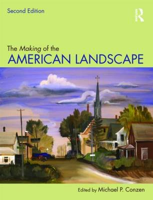 The Making of the American Landscape (BOK)