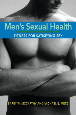 Men's Sexual Health: Fitness for Satisfying Sex (BOK)