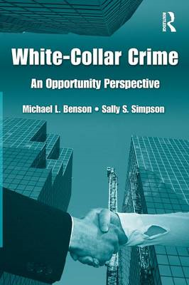 White Collar Crime: An Opportunity Perspective (BOK)