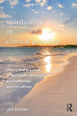Spirituality in Clinical Practice: Theory and Practice of Spiritually Oriented Psychotherapy (BOK)