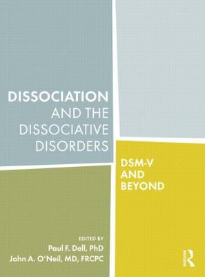 Dissociation and the Dissociative Disorders: DSM-V and Beyond (BOK)