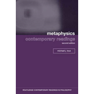 Metaphysics: Contemporary Readings (BOK)