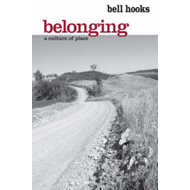 Belonging: A Culture of Place (BOK)