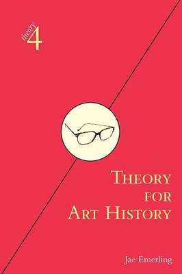 Theory for Art History (BOK)