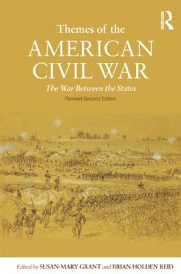 Themes of the American Civil War: The War Between the States (BOK)
