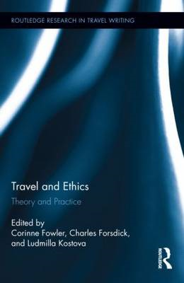 Travel and Ethics: Theory and Practice (BOK)