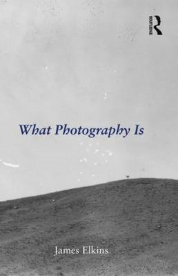 What Photography Is (BOK)