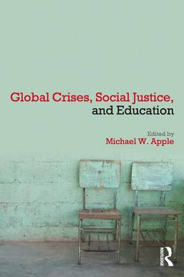 Global Crises, Social Justice, and Education (BOK)