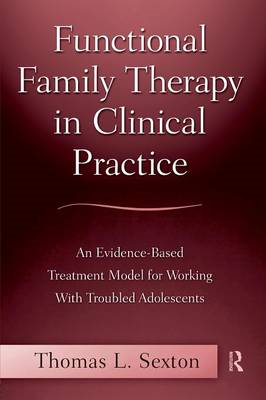 Functional Family Therapy in Clinical Practice (BOK)