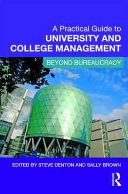 A Practical Guide to University and College Management (BOK)