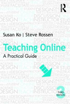 Teaching Online: A Practical Guide (BOK)