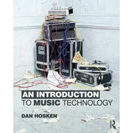 An Introduction to Music Technology (BOK)