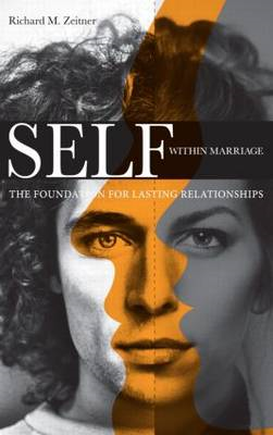 Self Within Marriage: The Foundation for Lasting Relationships (BOK)