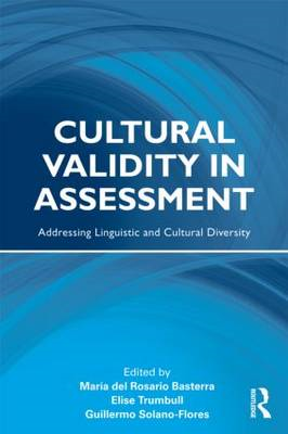 Cultural Validity in Assessment: Addressing Linguistic and Cultural Diversity (BOK)