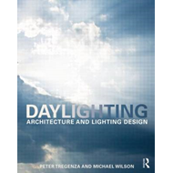 Daylighting: Architecture and Lighting Design (BOK)