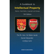 A Guidebook to Intellectual Property: Patents, Trade Marks, Copyright and Designs (BOK)