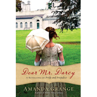 Dear Mr. Darcy: A Retelling of Pride and Prejudice (BOK)