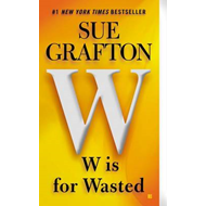 W Is for Wasted (BOK)