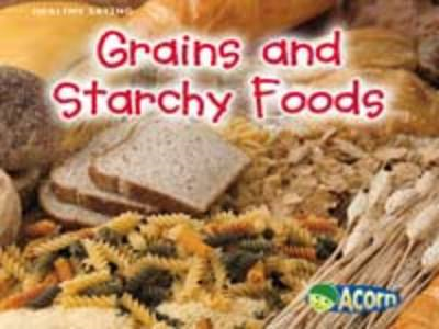 Grains and Starchy Foods (BOK)