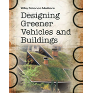Designing Greener Vehicles and Buildings (BOK)